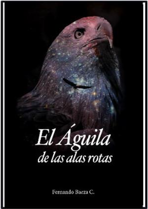 El águila de las alas rotas